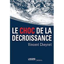 Vincent Cheynet – Le Choc de la Décroissance